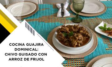 COCINA GUAJIRA DOMINICAL: CHIVO GUISADO CON ARROZ DE FRIJOL